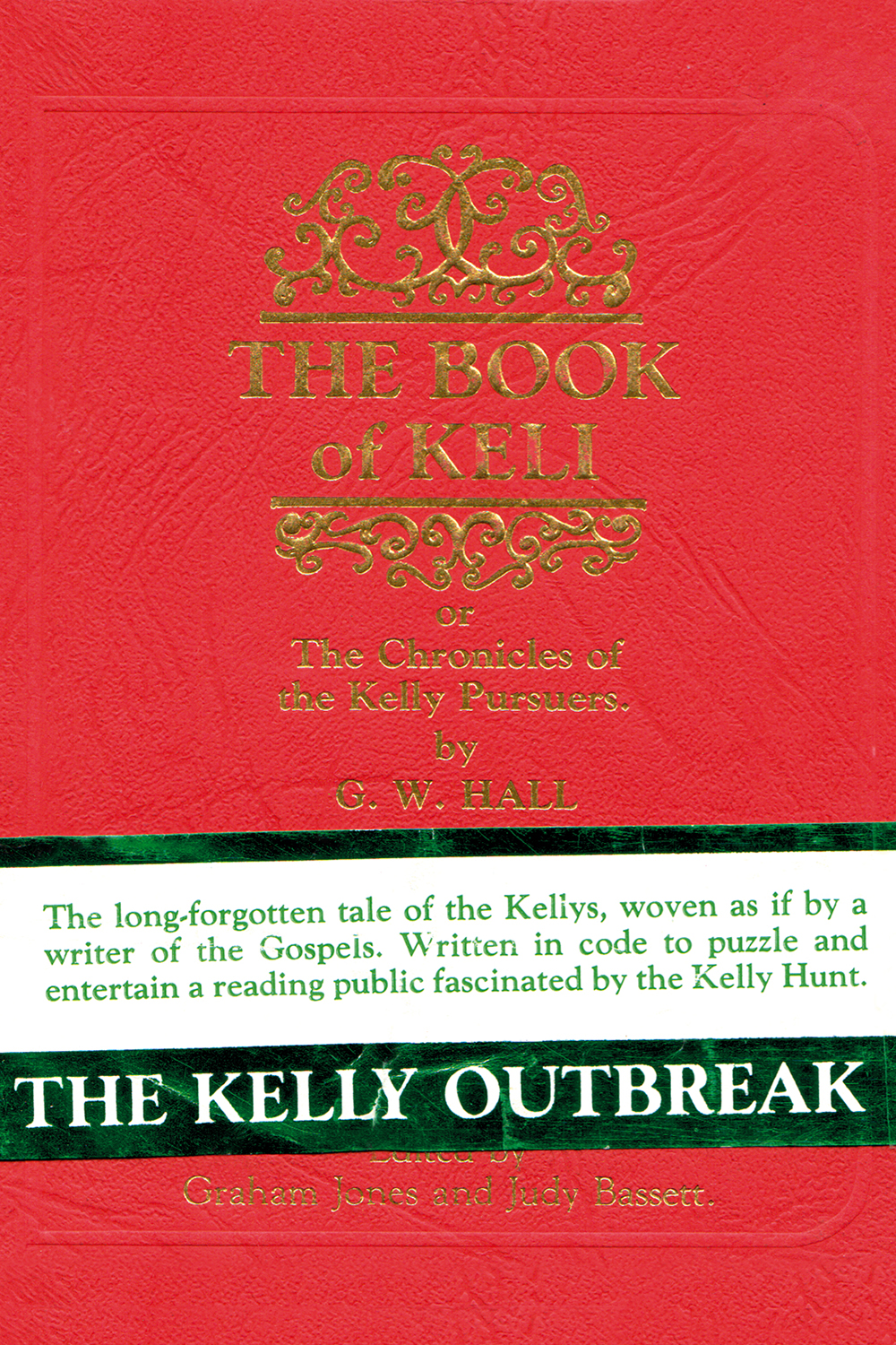 The Book Of Keli: The Chronicles of the Kelly Pursuers by G.W. Hall