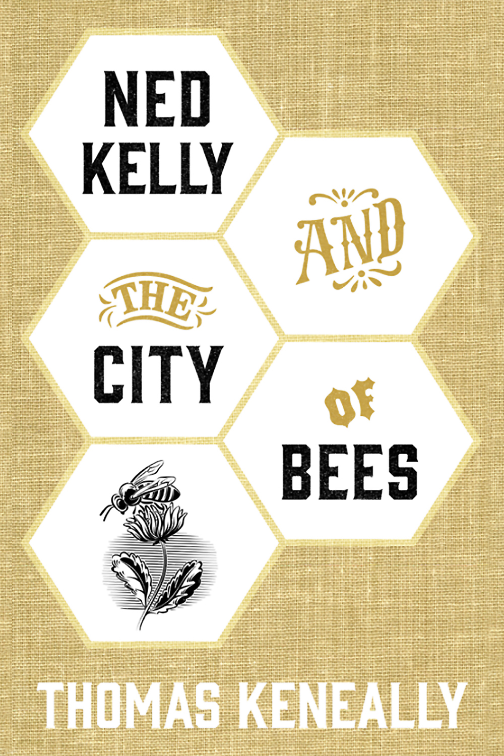 Ned Kelly and the City of Bees by Thomas Keneally