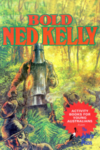 Bold Ned Kelly #1