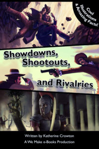 Showdowns, Shootouts and Rivalries by Katherine Crowton