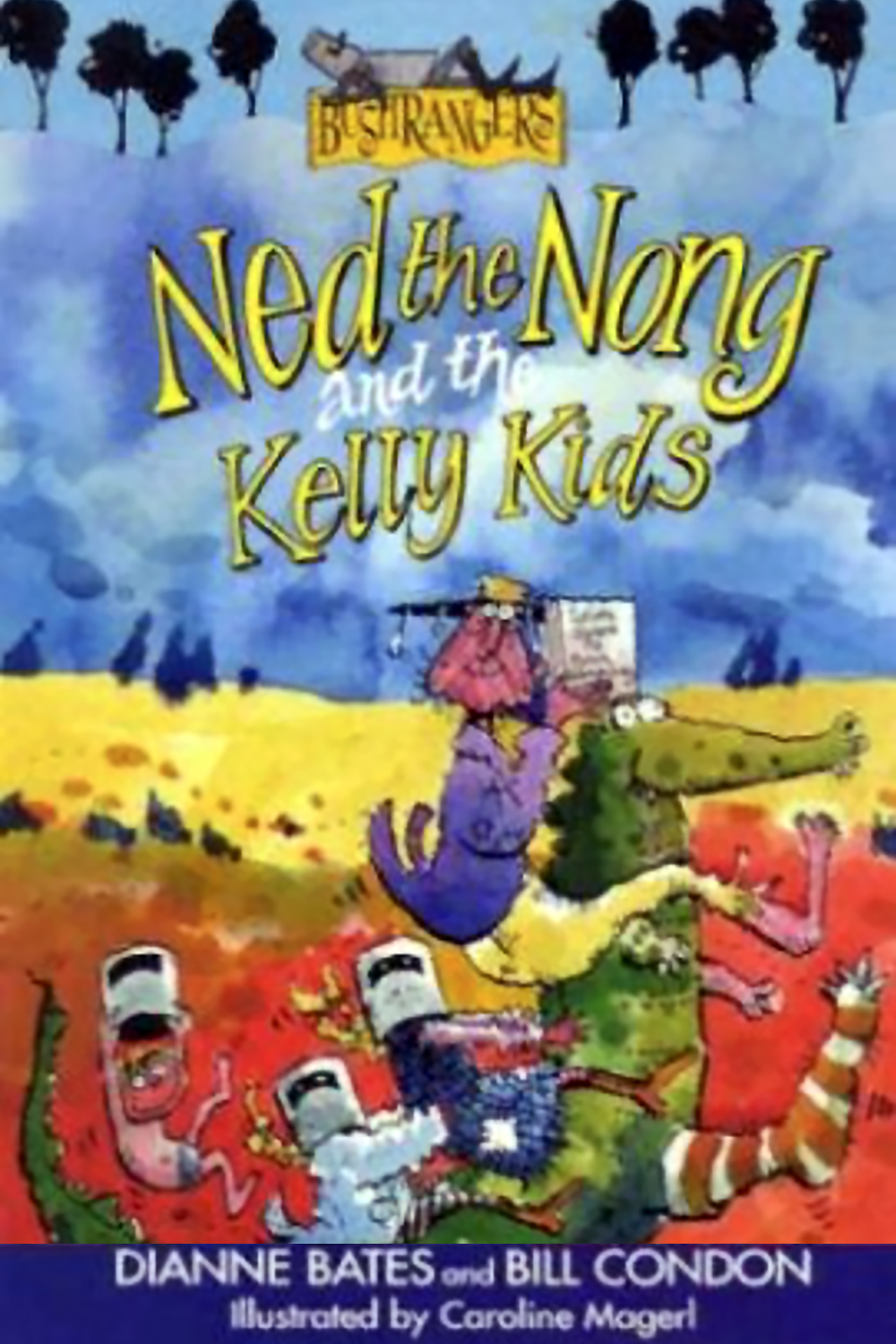 Ned the Nong and the Kelly Kids by Dianne Bates and Bill Condon